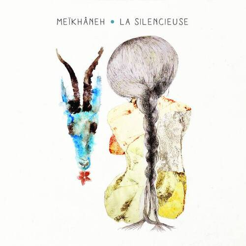 Meïkhâneh - La Silencieuse (2017) [World Music]