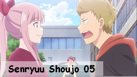 Senryuu Shoujo 05