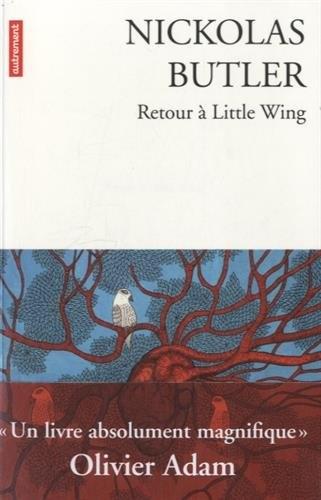 Retour à Little Wing, Nickolas Butler