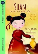 Shan, la fille aux mains d'or