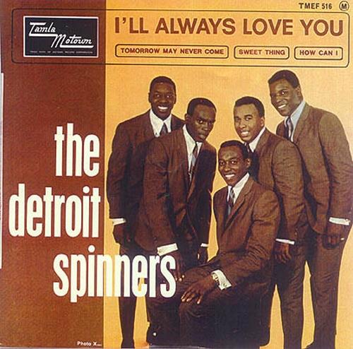 The Detroit Spinners : I'll Always Love You