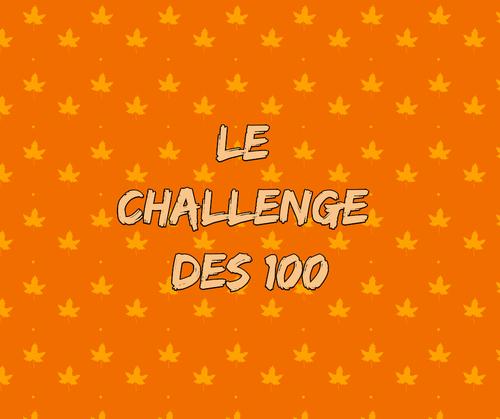 Le challenge des 100 !