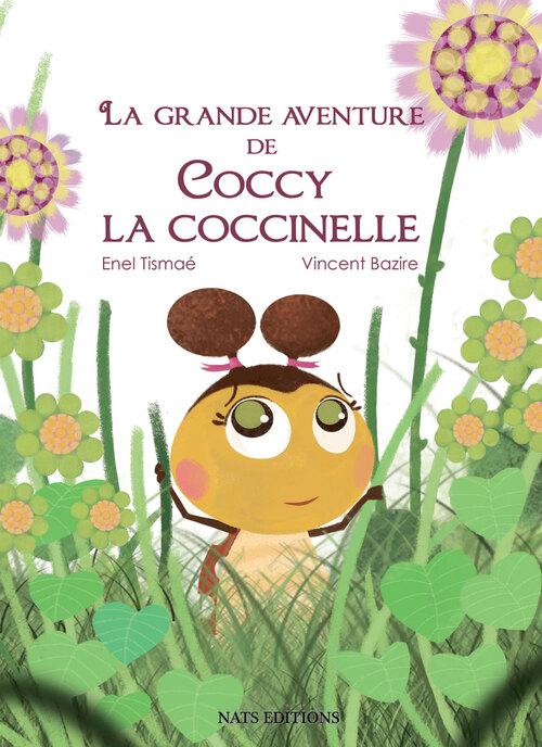 """""""La grande aventure de Coccy la coccinelle"""""""