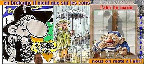 En Bretagne il ne pleut que sur les cons !
