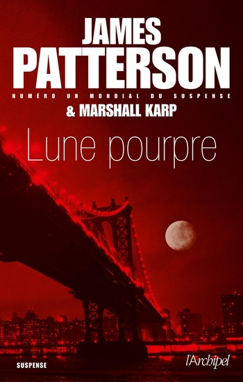 Lune pourpe - James Patterson & Marshall Karp