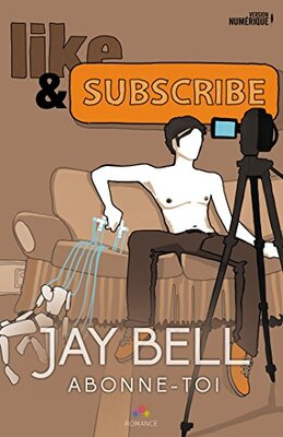 Like and subscribe (Abonne toi) de Jay Bell