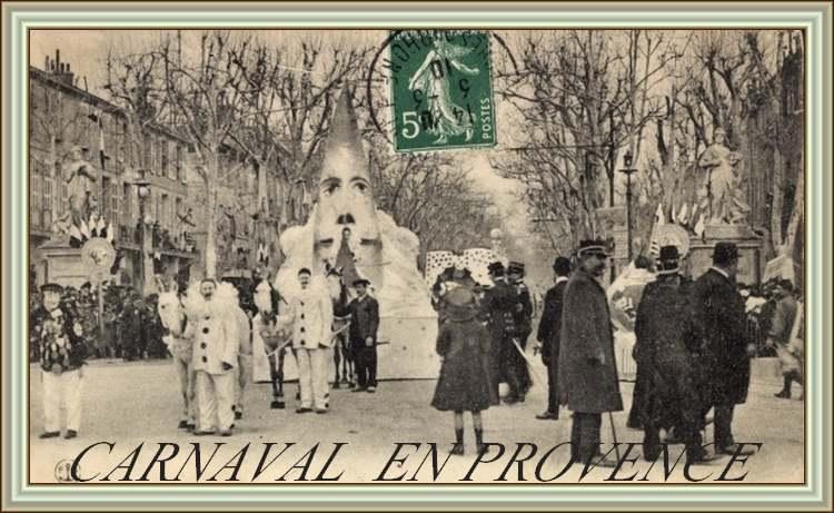 La Provence d'Antan - Le Carnaval -