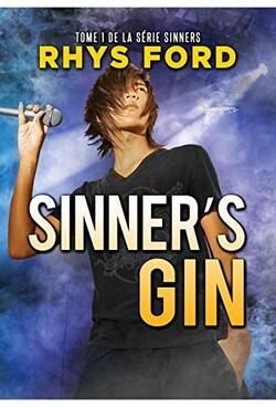 Sinner's Gin : # 1 de Rhys Ford
