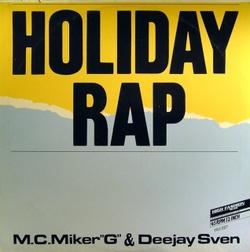 "M.C. Miker ""G"" & Deejay Sven - Holiday Rap"