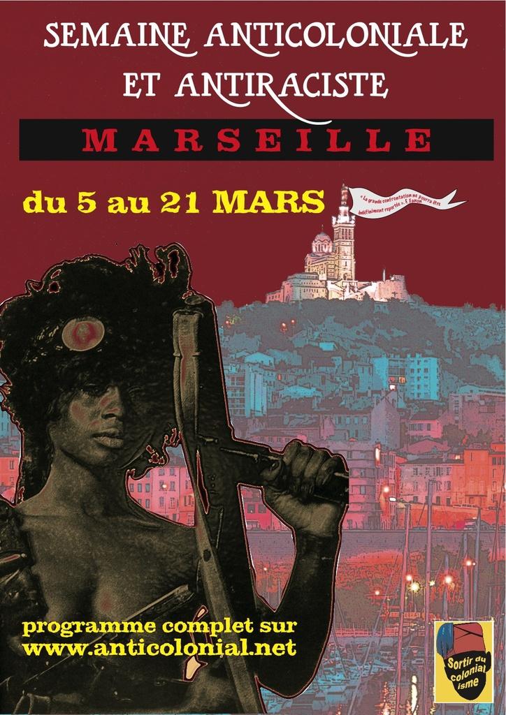 Semaine anticoloniale et antiraciste de Marseille (du 5 au 21 mars) : le programme