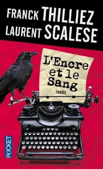 L'encre et le sang - Franck Thilliez & Laurent Scalese