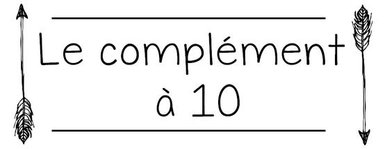 Jeux autour du complément à 10