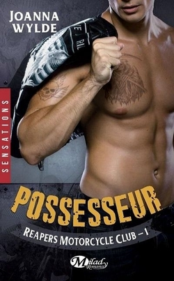 Possesseur – Reapers Motorcycle Club 1 de Joanna Wilde