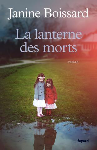 La lanterne des morts - Janine Boissard