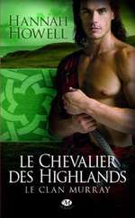 Le Clan Murray Tome 2 : Le Chevalier des Highlands