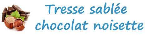 Tresse sablée chocolat noisette