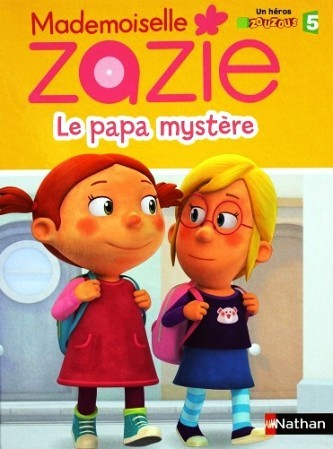 Mademoiselle zazie le papa mystère 1