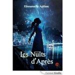 Chronique Les nuits d'après d' Emmanuelle Aublanc