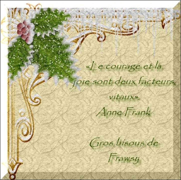 Citations et Proverbes 3 - Permettre le bonheur d'Anne Frank