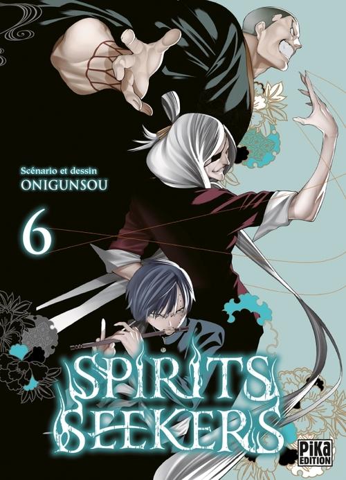 Spirits seekers - Tome 06 - Onigunsou