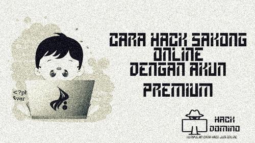 Cara Hack Sakong Online Dengan Akun Premium
