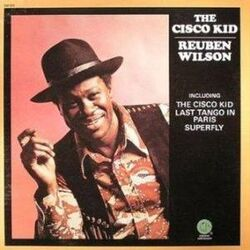 Reuben Wilson - The Cisco Kid - Complete LP