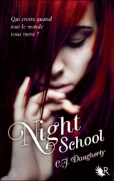 Night school, tome 1, de C.J. Daugherty