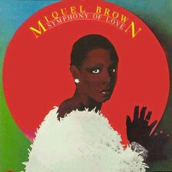 Miquel Brown - Symphony Of Love - Complete LP