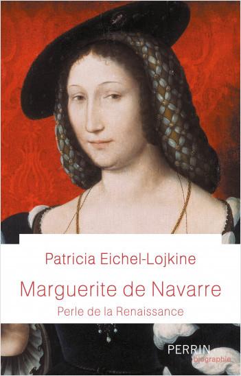 Marguerite de Navarre   -   Patricia Eichel-Lojkine