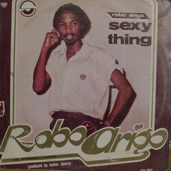 Robo Arigo & His Konastone Majesty - Sexy Thing - Complete LP