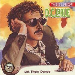 D.C. LaRue - The Best Of . Let Them Dance - Complete CD