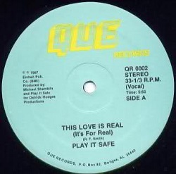 Play It Safe - This Love Is Real (It's For Real)
