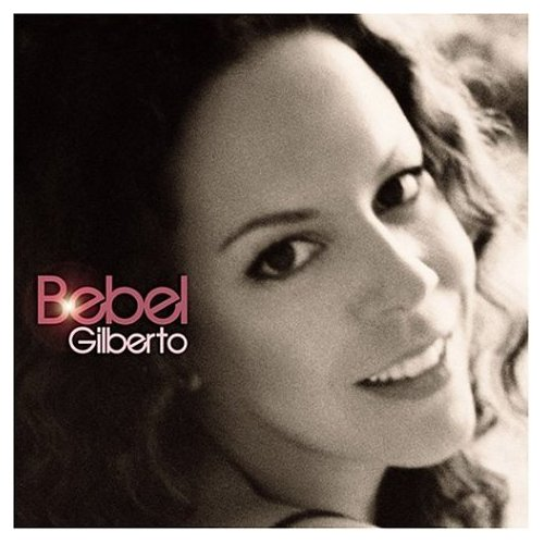 GILBERTO, Bebel, So Nice (Samba)   Bossa Nova