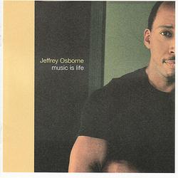 Jeffrey Osborne - Music Is Life - Complete CD