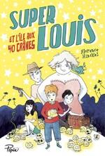 Super Louis et l'île aux 40 crânes