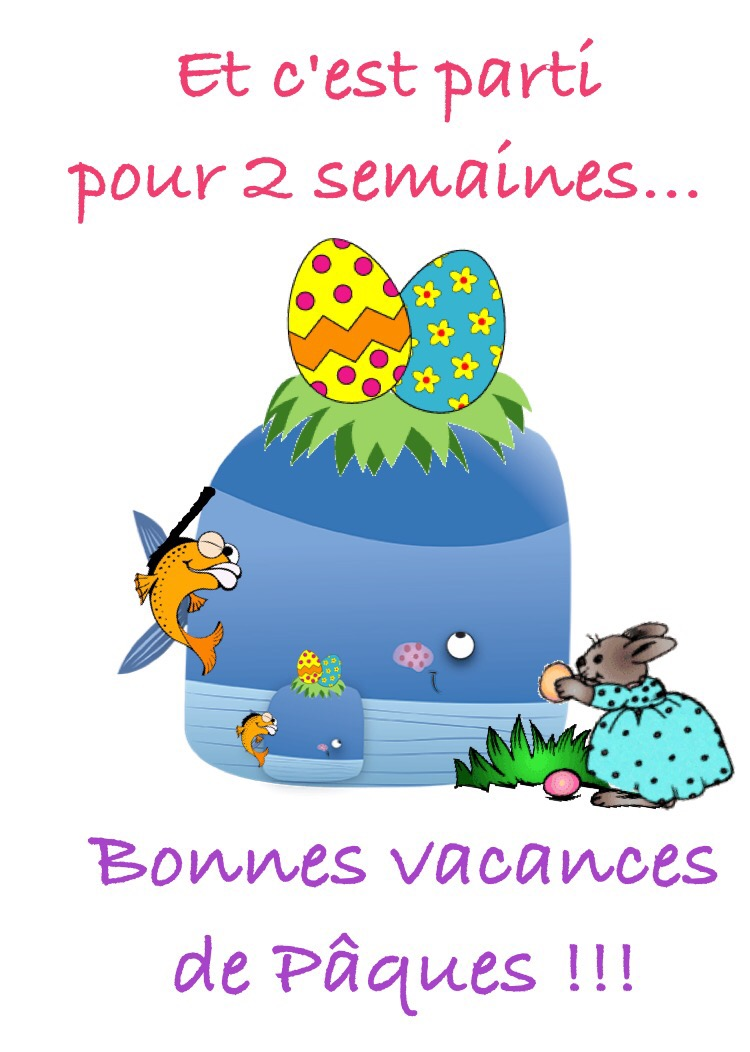 b14ef3b11a99c0 Vive les vacances....de Pâques ! - Mirabelle-73