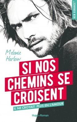 Happy crazy love - Mélanie Harlow