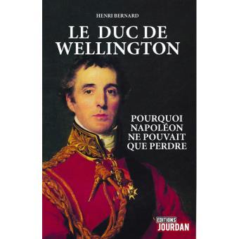Le Duc de Wellington  -  Henri Bernard