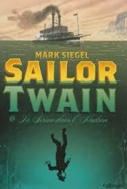 Sailor Twain, ou la sirène dans l'Hudson