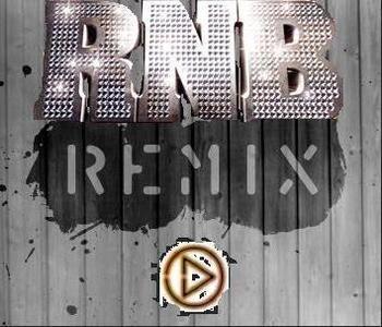 R'n'B Remix