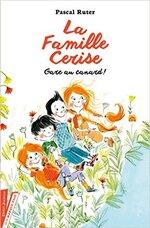 La famille Cerise - Gare au canard!
