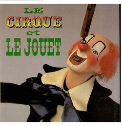 0LD Le cirque et le jouet