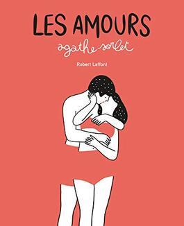 Amours de Agathe Sorlet