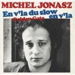 Bon anniversaire : Michel Jonasz
