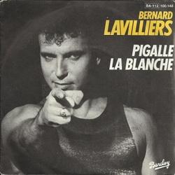 Bernard Lavilliers - Pigalle La Blanche