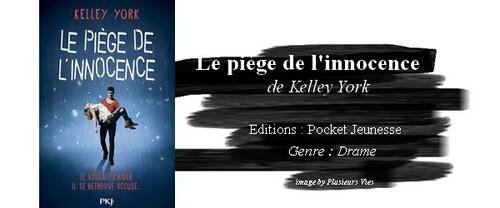 Le piège de l'innocence de Kelley York