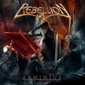 Rebellion - Arminius: Furor Teutonicus (2012)