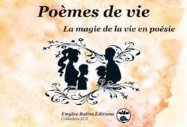 Poèmes de vie - La magie de la vie en poésie