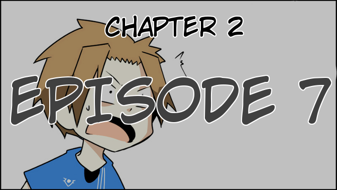 Chapter 2, Episode 7