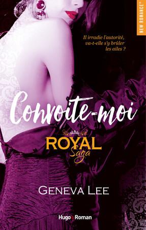 """Royal Saga T.05 : Convoite-moi """"Roman"""""""